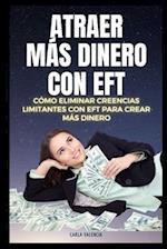 Atraer Mas Dinero Usando Eft