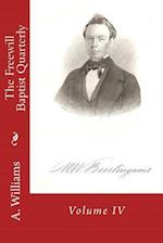 The Freewill Baptist Quarterly af A. D. Williams