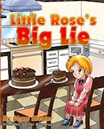 Little Rose's Big Lie