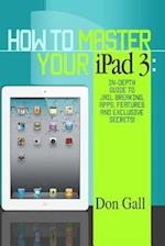 How to Master Your iPad 3