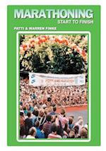 Marathoning - Start to Finish af Warren Finke, Patti Finke