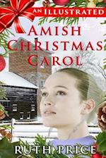 An Illustrated Amish Christmas Carol af Ruth Price