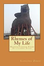 Rhymes of My Life af Lanjing Zhou