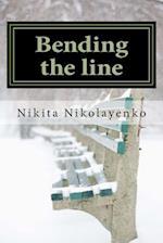 Bending the Line af Nikita Alfredovich Nikolayenko