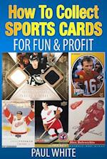 How to Collect Sports Cards