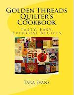 Golden Threads Quilter's Cookbook