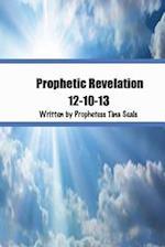 Prophetic Revelation 12-10-13 af Prophetess Tina Seals