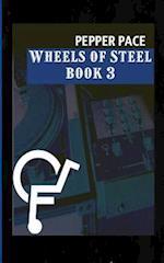 Wheels of Steel Book 3