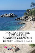 Holiday Rental Law on the Spanish Costas 2013