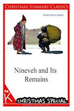 Nineveh and Its Remains [Christmas Summary Classics]