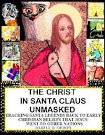 The Christ in Santa Claus Unmasked {Color Illustrated Edition 12-17-2013}