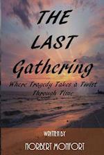 The Last Gathering af Norbert Monfort