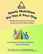 Sports Nutrition for You and Your Dog af Karen Cutler