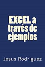 Excel a Traves de Ejemplos af Jesus Rodriguez