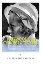 Hollywood's 10 Greatest Actresses af Charles River, Charles River Editors