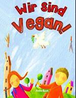Wir Sind Vegan! af Anna Bean