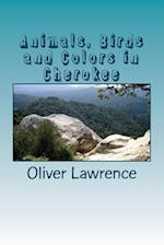 Animals, Birds and Colors in Cherokee