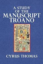 A Study of the Manuscript Troano