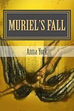 Muriel's Fall- Abaddon's Awakening