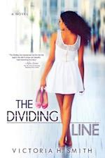 The Dividing Line af Victoria H. Smith