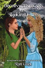 Dorothy Through the Looking Glass (Oz-Wonderland Book 2) af Ron Glick