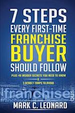 7 Steps Every First Time Franchise Buyer Should Follow