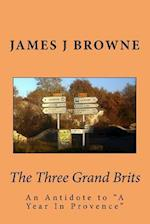 The Three Grand Brits af James J. Browne