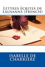 Lettres Ecrites de Lausanne (French)