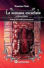 La Semana Escarlata af Francisco Tario