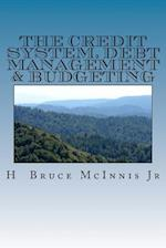 The Credit System, Debt Management & Budgeting