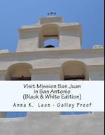 Visit Mission San Juan in San Antonio