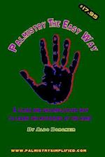 Palmistry the Easy Way