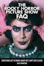 The Rocky Horror Picture Show FAQ (FAQ Series)