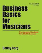 Business Basics for Musicians (Music Pro Guides)