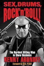 Sex, Drums, Rock 'n' Roll!