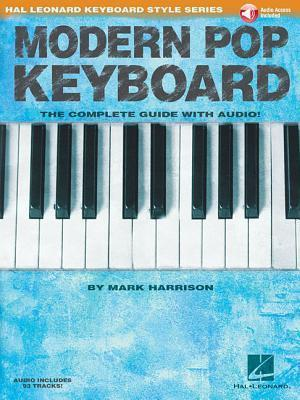 Modern Pop Keyboard - The Complete Guide with Audio