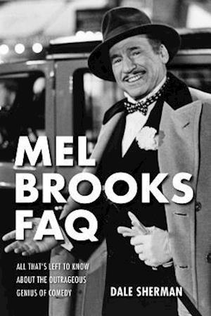 Mel Brooks FAQ
