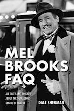 Mel Brooks FAQ (FAQ Series)