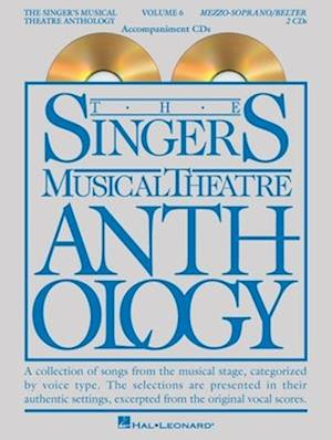 The Singer's Musical Theatre Anthology - Volume 6 [With CD (Audio)]