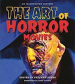 Art of Horror Movies: An Illustrated History af Stephen Jones