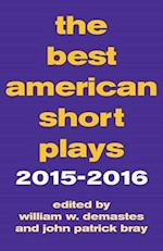 The Best American Short Plays 2015-2016 (Best American Short Plays)