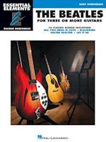 The Beatles for Three or More Guitars (Essential Elements Guitar Ensembles)