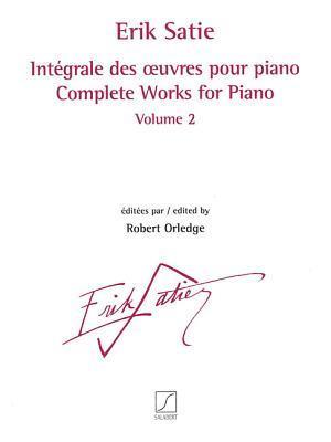 Complete Works for Piano - Volume 2