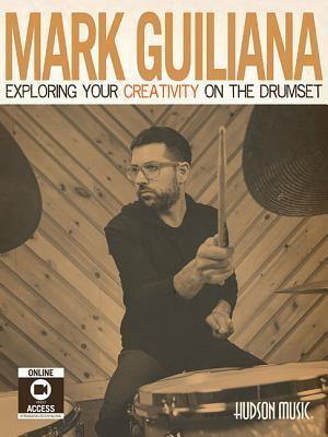 Bog, paperback Exploring Your Creativity on the Drumset [With DVD] af Mark Guiliana