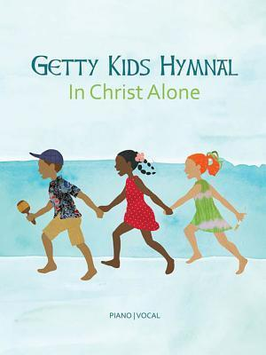 Bog, paperback Getty Kids Hymnal - In Christ Alone