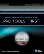 Audio Production Basics with Pro Tools - First