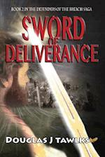 Sword of Deliverance (Defenders of the Breach Saga, nr. 2)