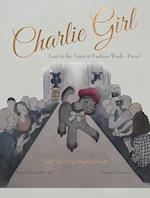 Charlie Girl (Charlie Girl Tails of a Very Origina)