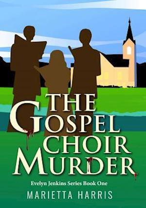 Gospel Choir Murder