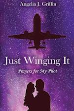 Just Winging It